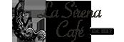 La Sirena Café